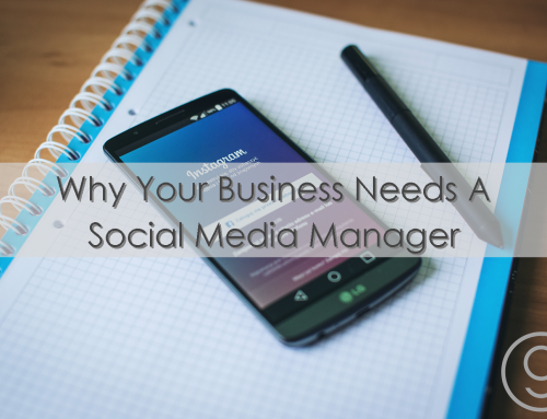 Why Your Business Needs a Social Media Manager